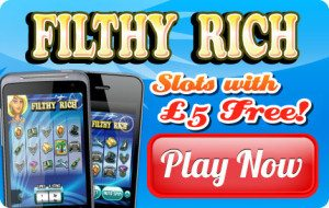 filthy rich slots free
